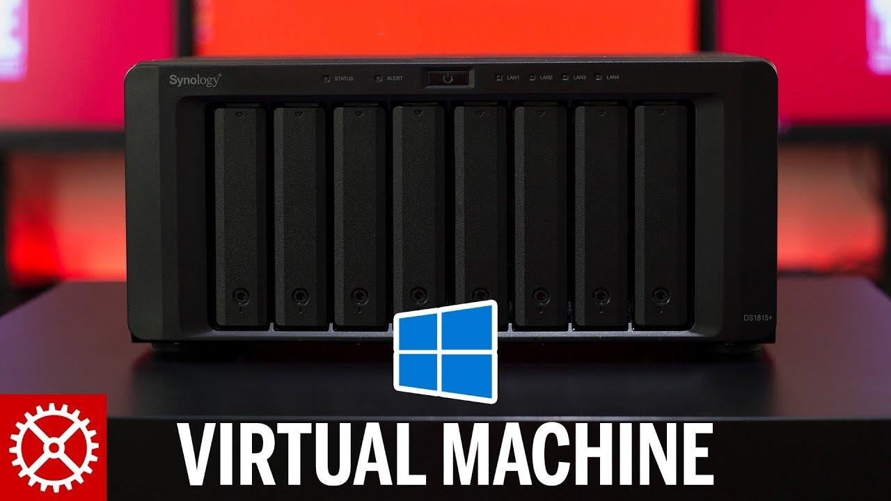 How To Create a Windows 10 Virtual Machine on a Synology NAS