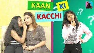 Kaan Ki Kachchi l Moral Stories  l Stories in Hindi l Ayu And Anu Twin Sisters