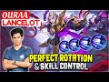 - Perfect Rotation & Skill Control  Oura Lancelot  OURAA - Mobile Legends
