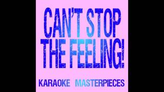 Karaoke Masterpieces Cant Stop The Feeling Originally Performed By