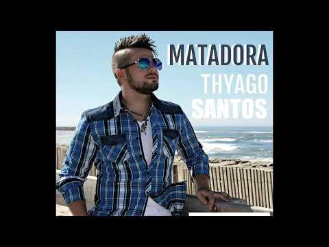 THYAGO SANTOS OFICIAL MATADORA
