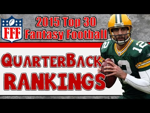 Preseason Top 30 Quarterback Rankings || 2015 Fantasy Football