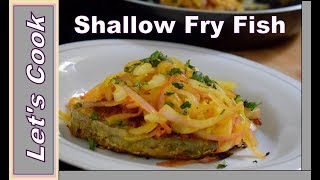 SHALLOW FRY FISH / HOW TO MAKE/ EASY FISH RECIPE /BY LET