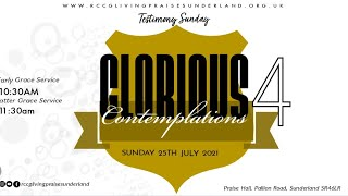 Early Grace Service    GLORIOUS CONTEMPLATIONS 4