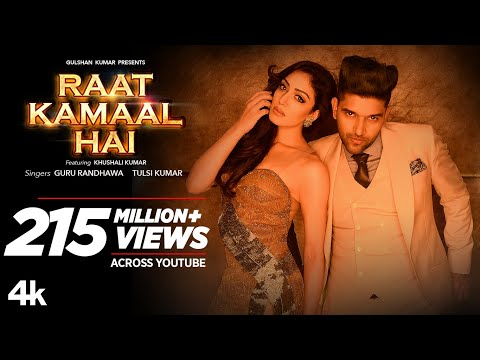 Mix - Official Video: Raat Kamaal Hai | Guru Randhawa & Khushali Kumar | Tulsi Kumar | New Song 2018