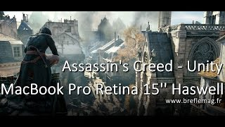 Assassin's Creed Unity - MacBook Pro Retina 15