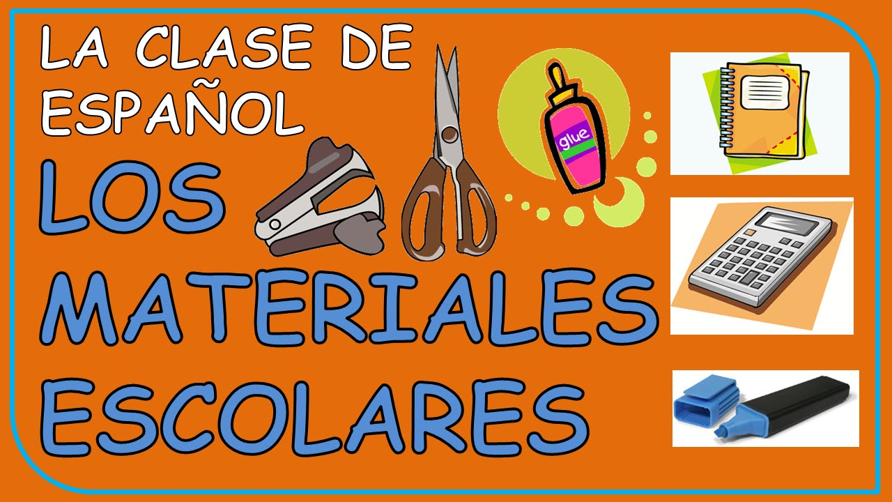 School supplies in Spanish / Los útiles escolares - YouTube