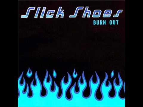 Slick Shoes - For Better, For Worse