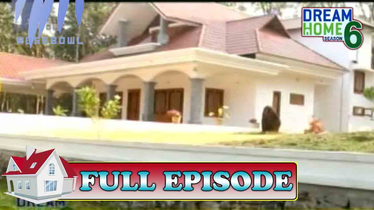 dream home season 6 vadakkeparambil house kottayam 7th