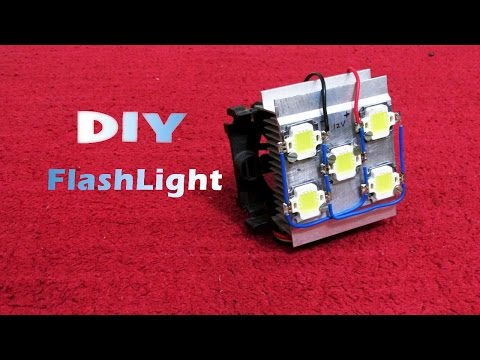 How to Make a High Power Flash Light - Easy way