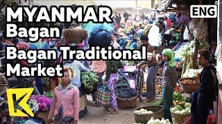 【K】Myanmar Travel-Bagan[미얀마 여행-바간]바간 전통시장의 풍경/Traditional market/Minority