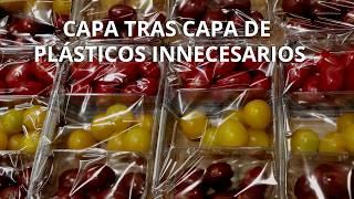 Supermercados, dejad de llenar de plástico nuestra comida