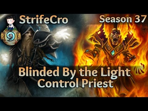 Hearthstone Control Priest: Blinded By the Light