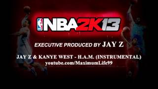 Jay Z & Kanye West - H.A.M. (NBA 2K13 Intro Song)