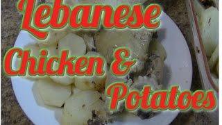 Lebanese Chicken & Potatoes