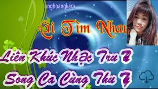 Karaoke Liên Khúc Nhạc Trữ Tình 2 -TT mời Feat
