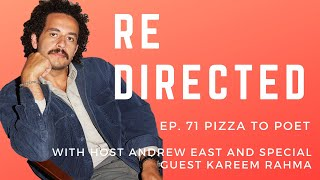 Kareem Rahma | Pizza to Poet with Andrew East