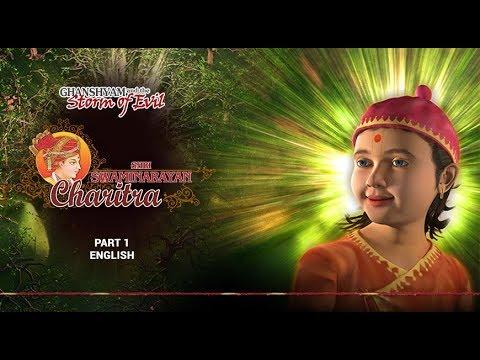 Shri Swaminarayan Charitra - Pt 1: Ghanshyam and the Storm of Evil (English)