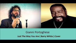 Gianni Portoghese - Just The Way You Are ( Cover)