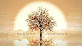 MARIANO - Sunt satul (feat Valente)(Originala 2019)