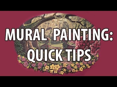Mural Painting: Quick Tips