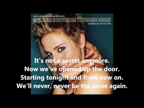 Melanie C Never Be The Same Again Karaoke (With Lyrics)