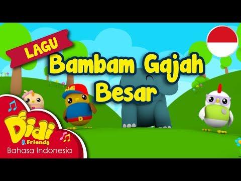 Lagu Anak-Anak Indonesia | Didi & Friends | Bambam Gajah Besar