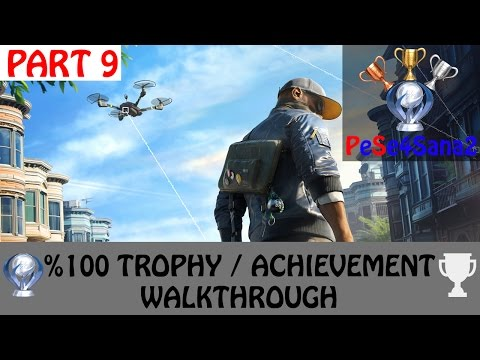 Watch Dogs 2 - All Trophies / Achievements Walkthrough - Platinium Run - Part 9