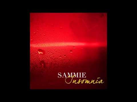Sammie - Unappreciated