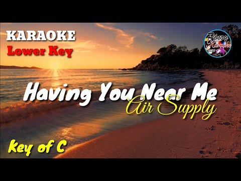 having-you-near-me-by-air-supply-(karaoke-:-lower-key)