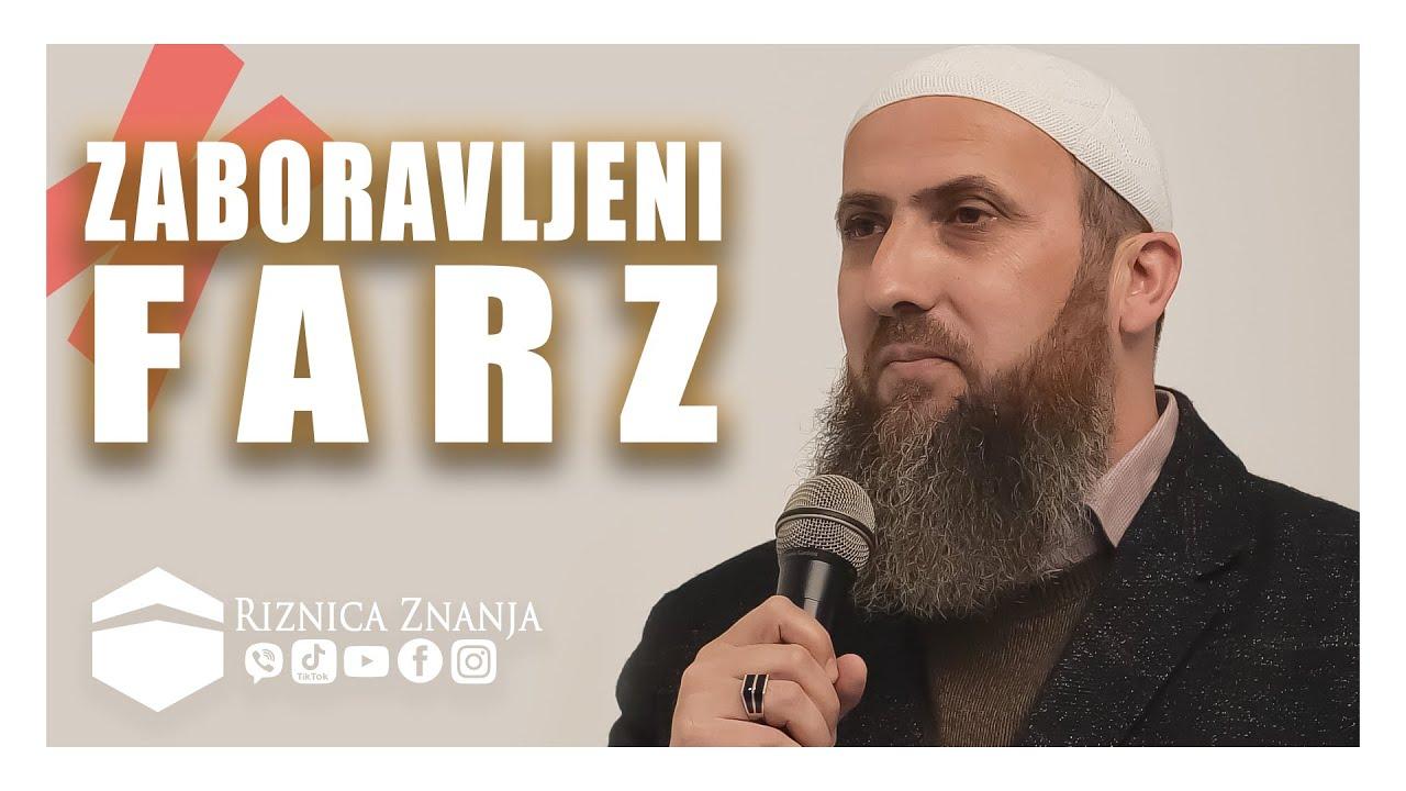 Download Nedžad ef. Hasanović - Zaboravljeni farz / 044 ⁴ᵏ Riznica Znanja