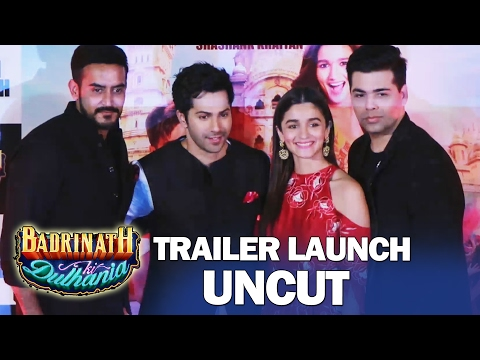 Badrinath Ki Dulhania TRAILER LAUNCH | FULL HD VIDEO | Varun Dhawan, Alia Bhatt, Karan Johar