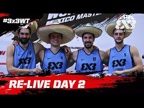 Re-Live - FIBA 3x3 World Tour Mexico City Masters 2017 - Day 2 - Mexico City, Mexico