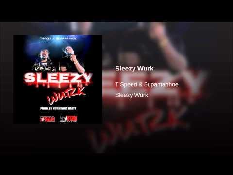 Sleezy Wurk