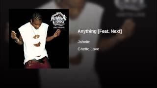 Anything [Feat. Next]