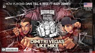 Dimitri Vegas & Like Mike - Smash The House Radio #100