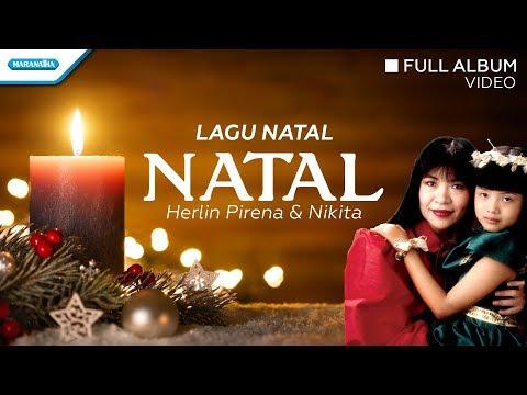 Natal - Lagu Natal - Herlin Pirena, Nikita (Video full album)