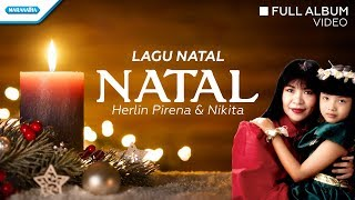 Gambar cover Natal - Herlin Pirena & Nikita (Video Full Album)