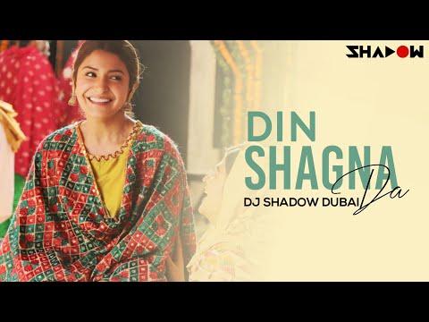 Din Shagna Da Remix | DJ Shadow Dubai | Jasleen Royal | Phillauri | Anushka Sharma, Diljit Dosanjh