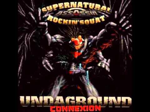 1996 « UNDAGROUND CONNECTION » ROCKIN SQUAT Feat SUPERNATURAL