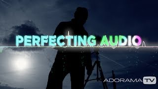 Overview: Perfecting Audio with Keith Alexander