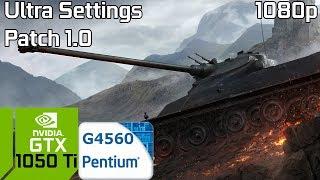 World of Tanks 1.0 [PC] GTX 1050 Ti 4GB GDDR5 & Intel Pentium G4560