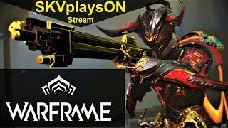 SKVplaysON - WARFRAME - Stream, [ENGLISH] PC Gameplay