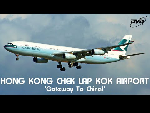 Hong Kong Chek Lap Kok Airport - Gateway to China!