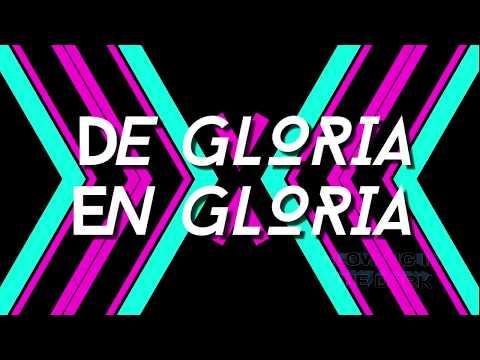 De Gloria En Gloria - Marco Barrientos LETRA