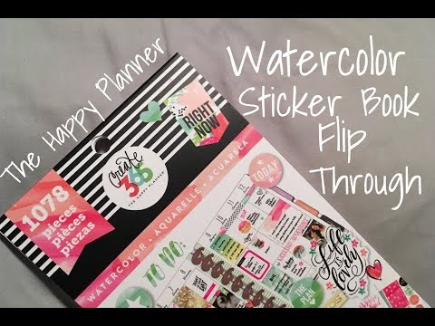 The Happy Planner Watercolor Sticker Book Flip Through