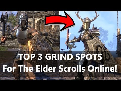 ESO l Top 3 GRIND SPOTS for ESO (UP to DATE 2019)