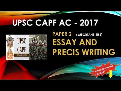 UPSC CAPF AC 2017: Important tips to Crack Essay and Precis writing for Paper 2