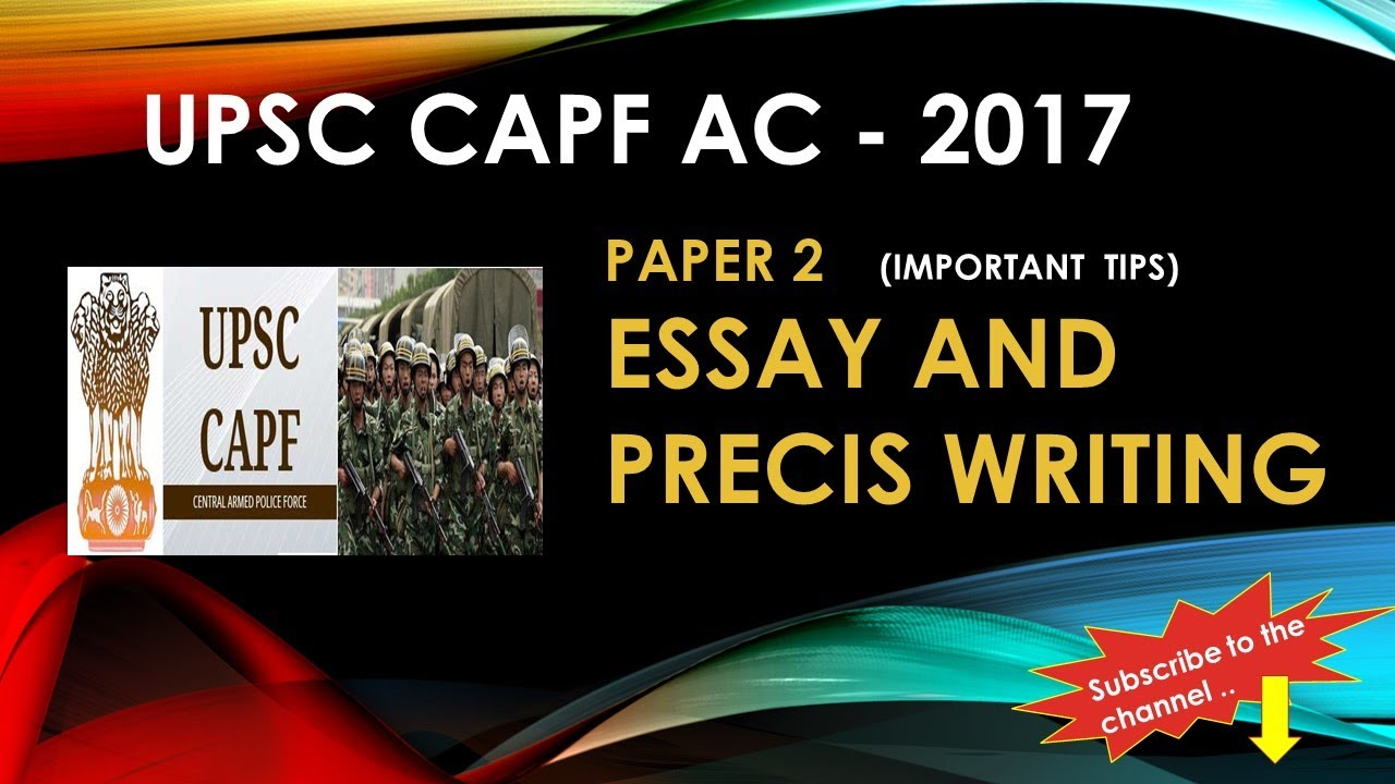 Upsc Capf Ac Paper Important Tips To Crack Essay And Precis  Upsc Capf Ac Paper Important Tips To Crack Essay And Precis Writing Thesis For A Persuasive Essay also Personal Essay Examples High School  Thesis Statement For Argumentative Essay
