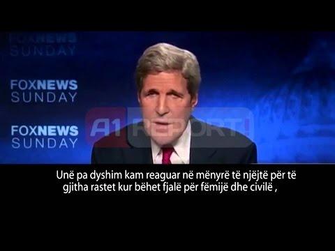 A1 Report - Sulmi mbi Gaza, Kerry jashtë mikrofona: ''Nuk është aspak operacion preciz''